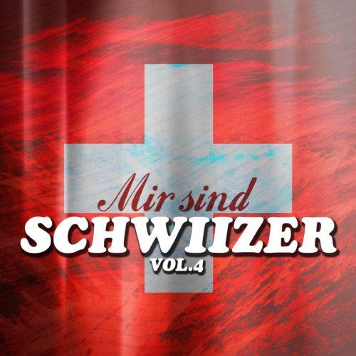 Various Artists – Mir sind Schwiizer, Vol. 4