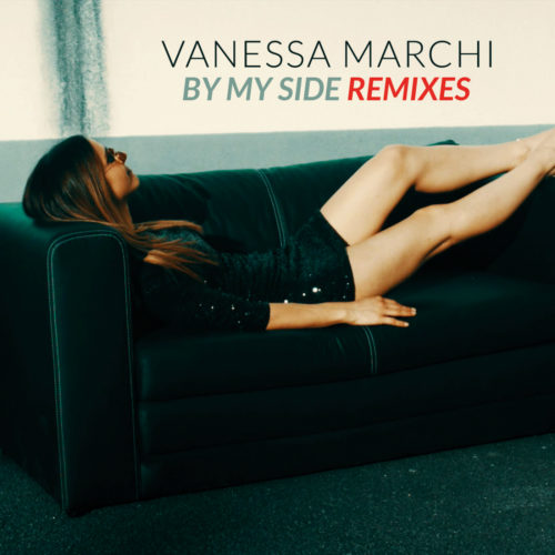 Vanessa Marchi – By My Side (Remixes)