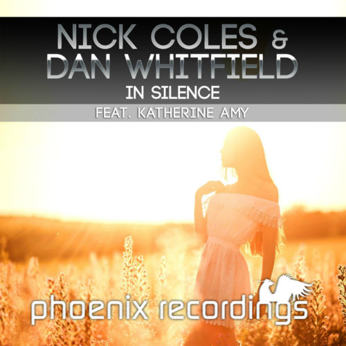 Nick Coles & Dan Whitfield feat. Katherine Amy – In Silence