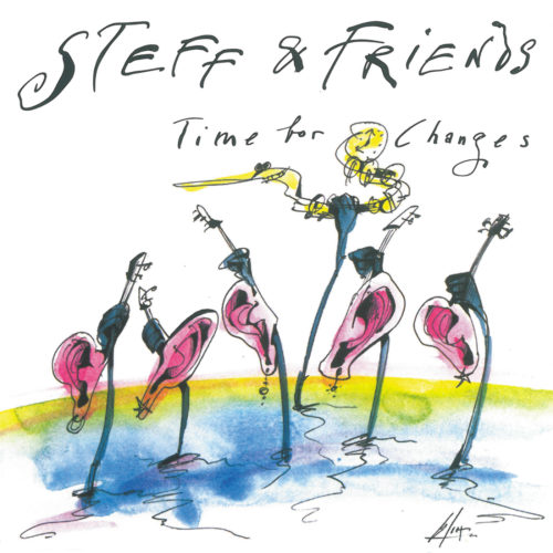 Steff & Friends – Time for Changes