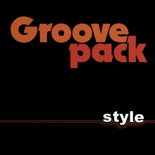 Groovepack – Style