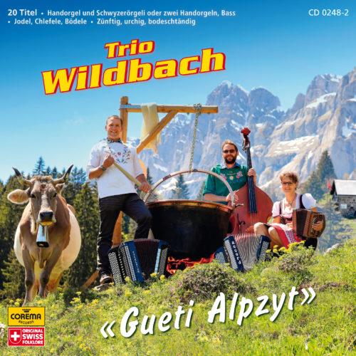 Trio Wildbach – Gueti Alpzyt