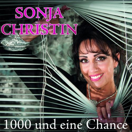 Sonja Christin – 1000 und eine Chance