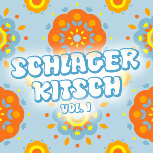 Schlager Kitsch, Vol. 1