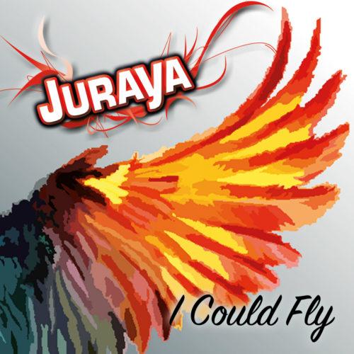 Juraya – I Could Fly