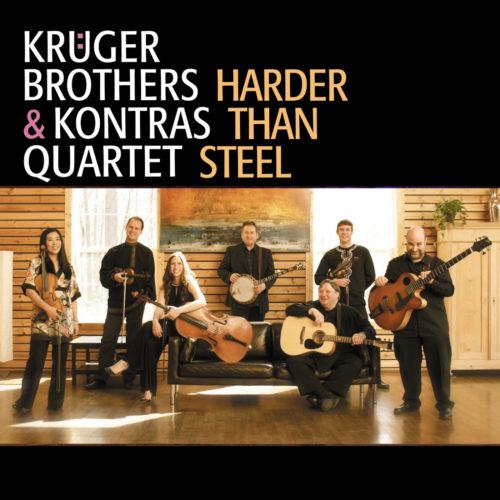 Krüger Brothers & Kontras Quartet – Harder Than Steel