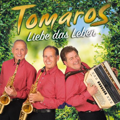 Tomaros – Liebe das Leben