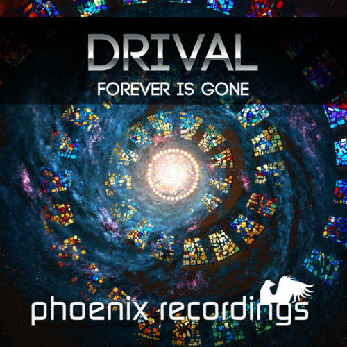 Drival – Forever Is Gone