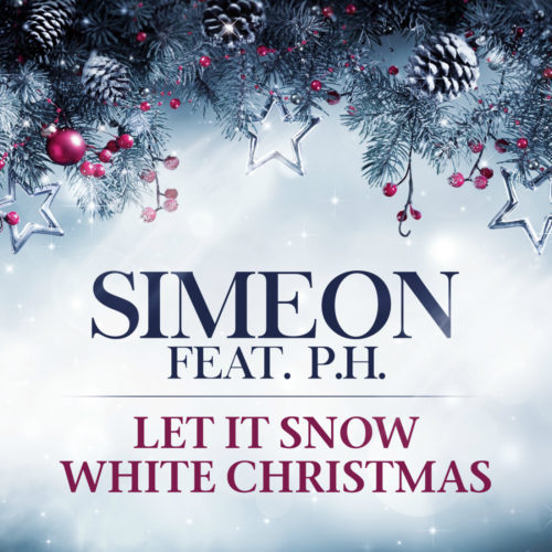 Simeon feat. P.H. – Let It Snow / White Christmas