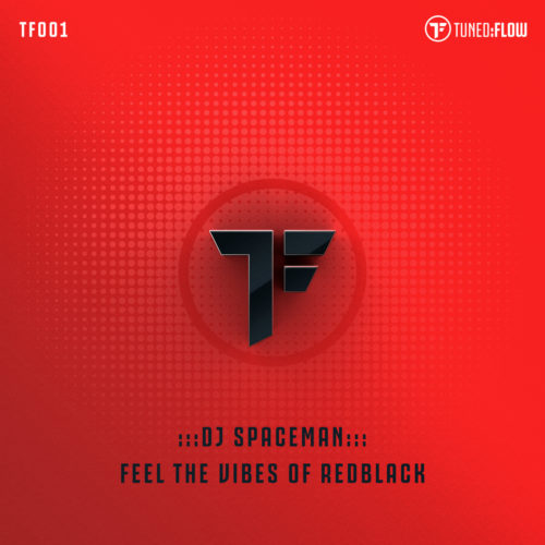 DJ Spaceman – Feel the Vibes of RedBlack