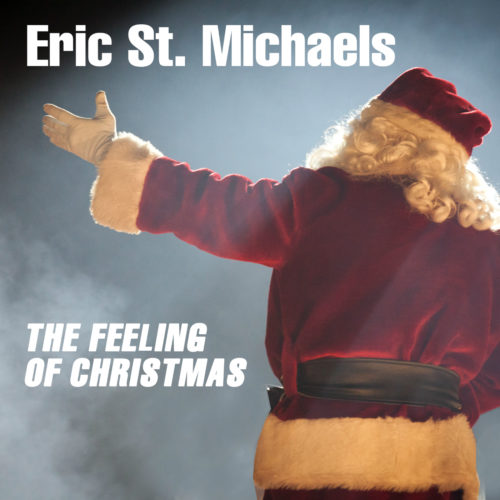 Eric St. Michaels – The Feeling of Christmas