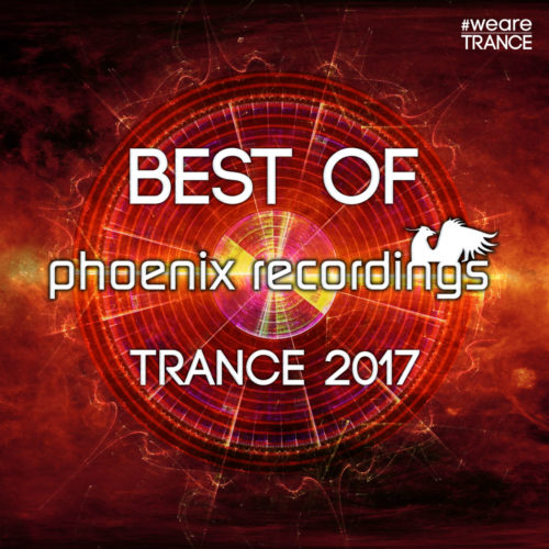 Best of Phoenix Recordings Trance 2017