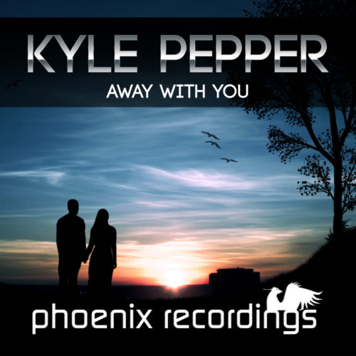 Kyle Pepper – Away With You