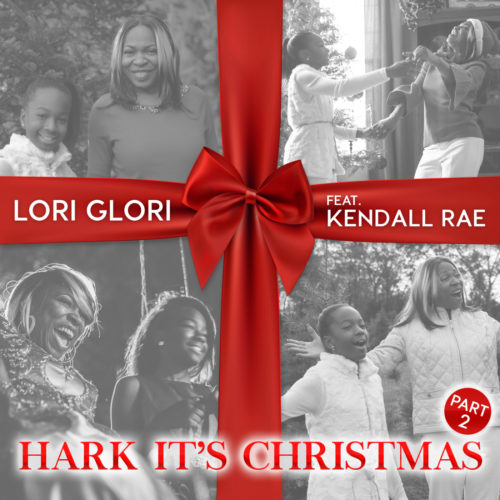 Lori Glori feat. Kendall Rae – Hark It's Christmas (Pt. 2)