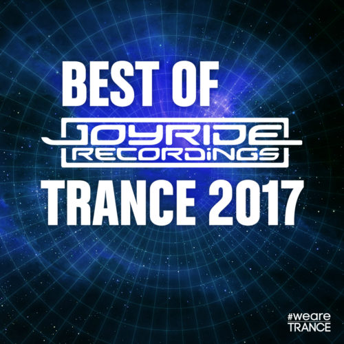 Best of Joyride Recordings Trance 2017