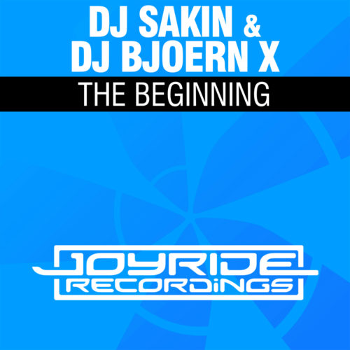 DJ Sakin & DJ Bjoern X – The Beginning