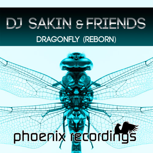 DJ Sakin & Friends – Dragonfly (Reborn)