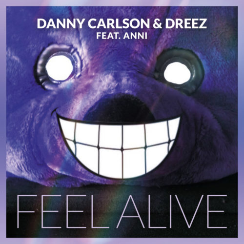 Danny Carlson & Dreez ft. Anni – Feel Alive