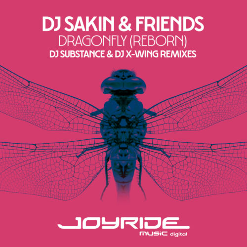 DJ Sakin & Friends – Dragonfly (Reborn) [DJ Substance & DJ X-Wing Remixes]