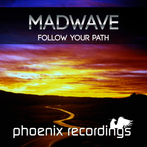 Madwave – Follow Your Path