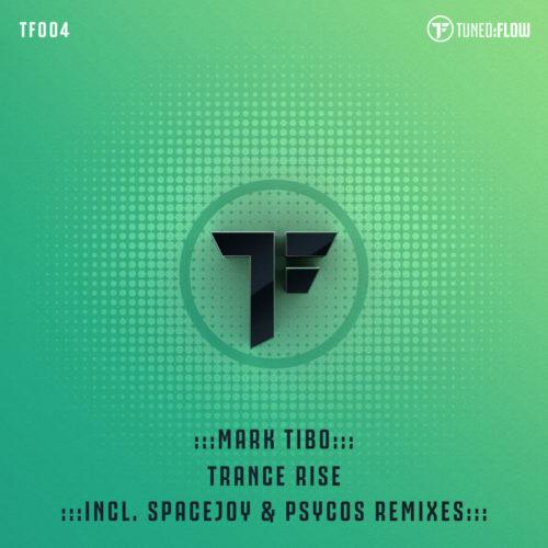 mark Tibo – Trance Rise