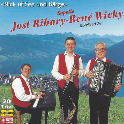Kapelle Jost Ribary – René Wicky – Blick uf See und Bärge
