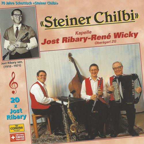 Kapelle Jost Ribary – René Wicky – 70 Jahre Steiner Chilbi