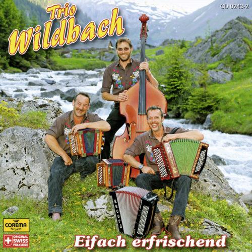 Trio Wildbach – Eifach erfrischend