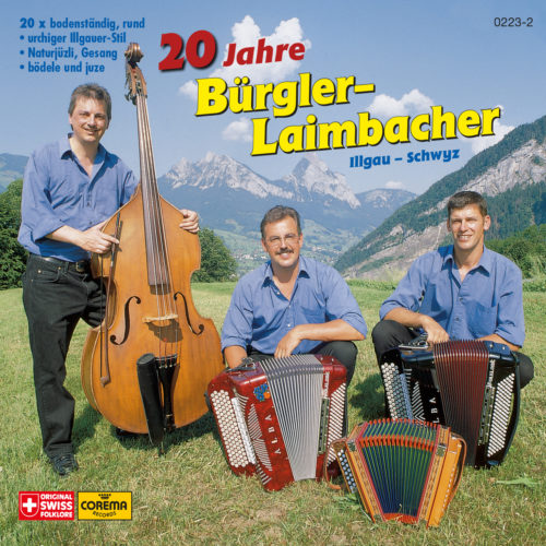 Ländlertrio Bürgler-Laimbacher – 20 Jahre Bürgler-Laimbacher (Illgau-Schwyz)