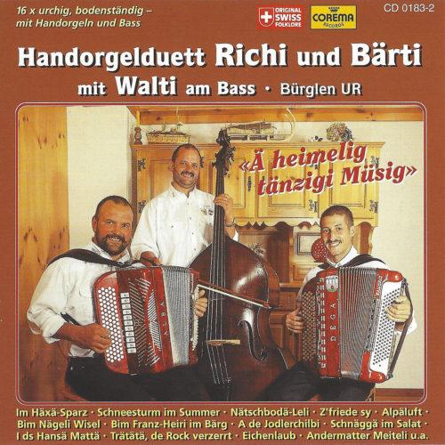 Handorgelduett Richi und Bärti (Bürglen UR), Walter Gisler – Ä heimelig tänzigi Müsig