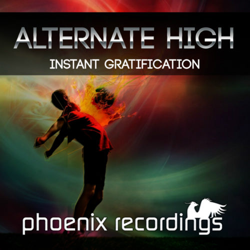 Alternate High – Instant Gratification