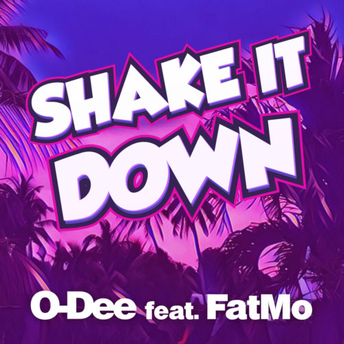 O-Dee ft. FatMo – Shake It Down