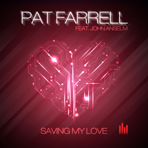 Pat Farrell ft. John Anselm – Saving My Love