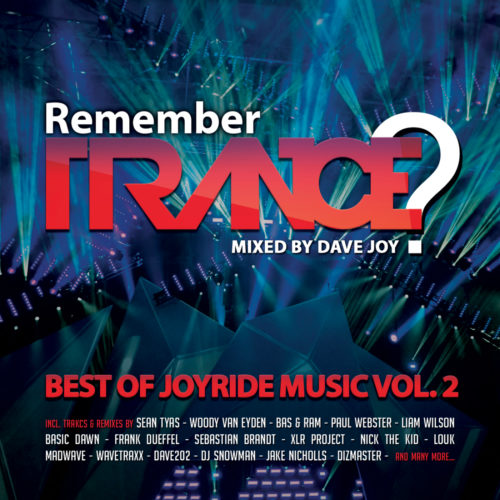 Remember Trance? (Best of Joyride Music Vol. 2) [Mixed by Dave Joy]