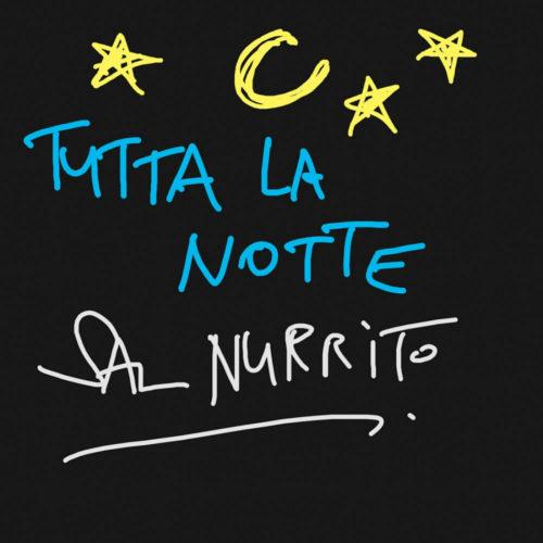 Sal Nurrito – Tutta la notte