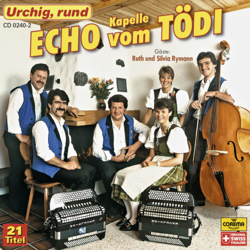 Kapelle Echo vom Tödi – Urchig, rund