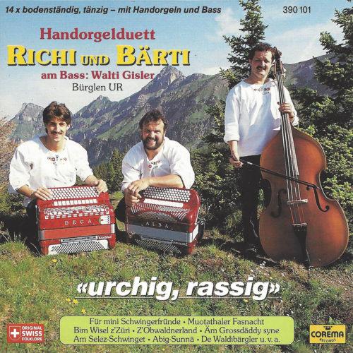 Handorgelduett Richi und Bärti (Bürglen UR) –  Urchig, rassig