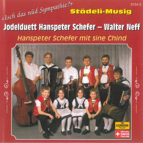 Jodelduett Hanspeter Schefer-Walter Neff / Städeli-Musig – Isch das nüd Sympathie?