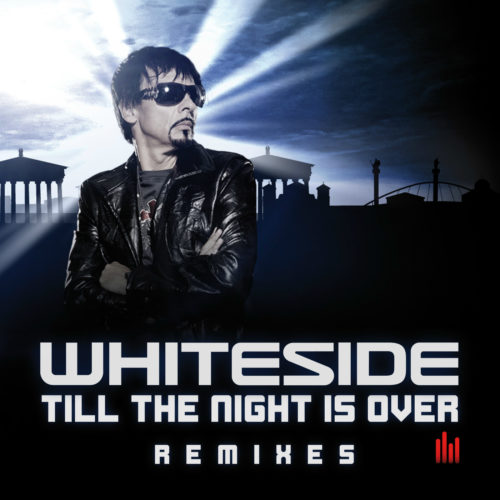 Whiteside – Till the Night Is Over (Remixes)