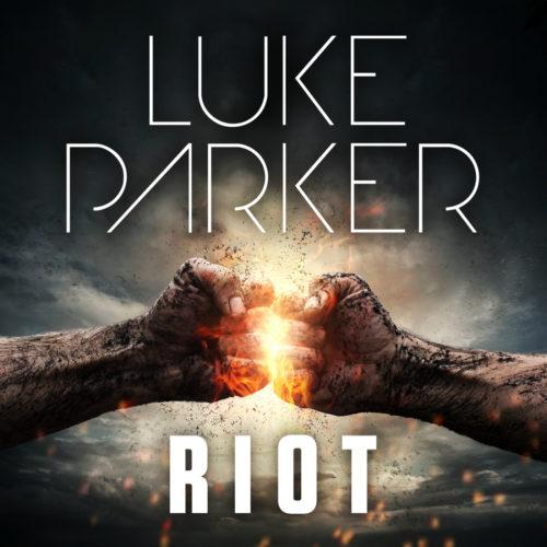 Luke Parker – Riot