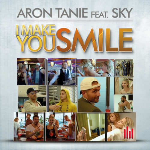 Aron Tanie ft. Sky – I Make You Smile