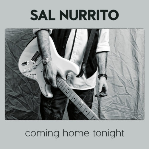 Sal Nurrito – Coming Home Tonight