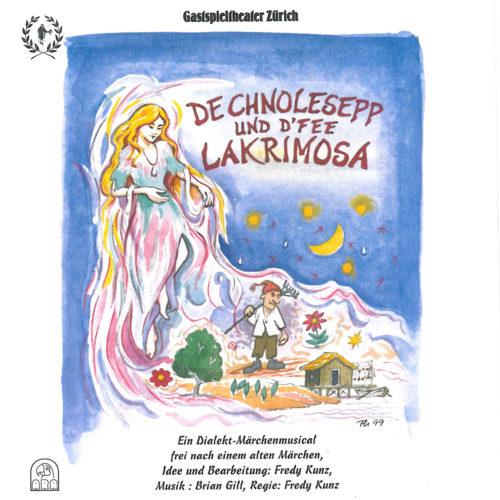 Gastspieltheater Zürich – De Chnolesepp und d'Fee Lakrimosa