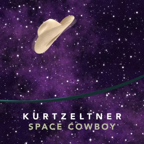 Kurt Zeltner – Space Cowboy