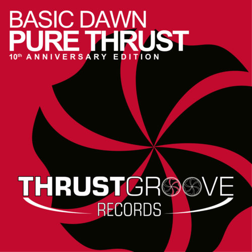 Basic Dawn – Pure Thrust (10th Anniversary Edition)