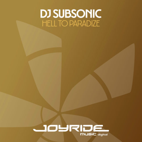 DJ Subsonic – Hell To Paradize