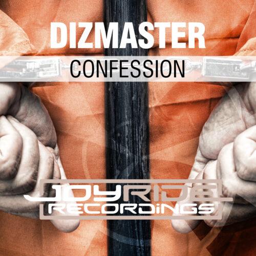 Dizmaster – Confession
