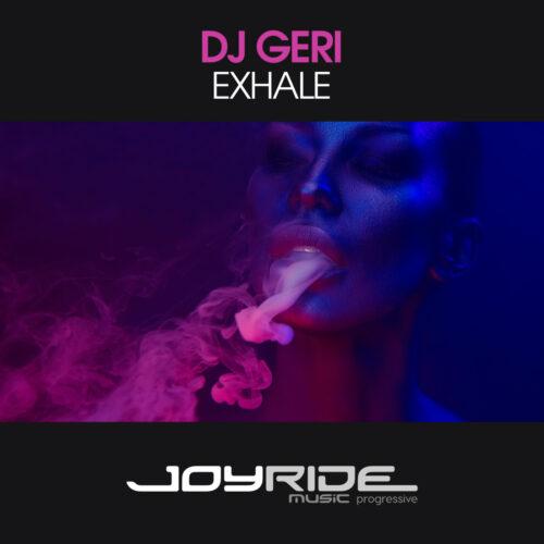 DJ Geri – Exhale