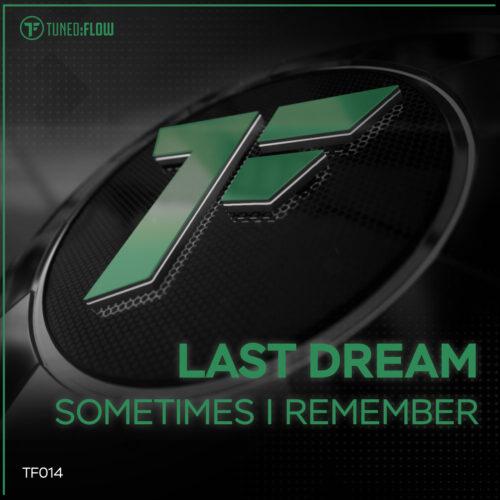 Last Dream – Sometimes I Remember