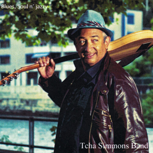 Tcha Simmons & Band – Blues, Soul n' Jazzy